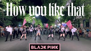 Baixar [ KPOP IN PUBLIC ] BLACKPINK - 'How You Like That' DANCE COVER by FGDance from Vietnam ( Ver 2 )