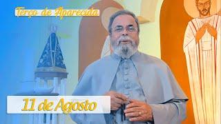 Terço de Aparecida com Pe. Antonio Maria – 11 de Agosto de 2020