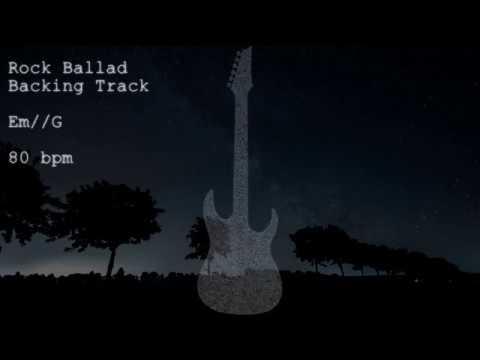 Em // G major Rock Ballad Backing Track