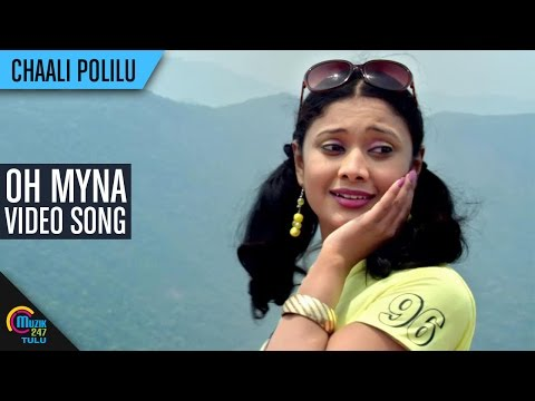 Chaali Polilu Tulu Movie || Oh Myna || Video Song