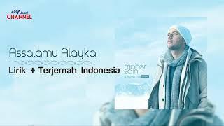 Maher Zain Assalamu Alayka Lirik Terjemahan Indonesia