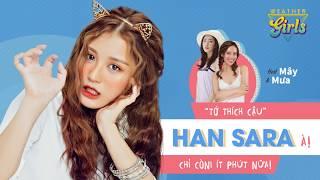 Han Sara đã đến với Weather Girls tuần này đây!!! ⛅☀☁ Hôm nay chắc ...
