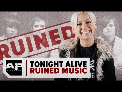 TONIGHT ALIVE RUINED MUSIC