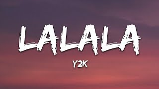 Y2K Bbno Lalala Lyrics Lyric Video Letra