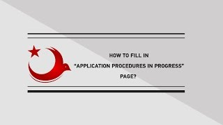 "HOW TO FILL IN ""APPLICATION PROCEDURES IN PROGRESS"" PAGE?"