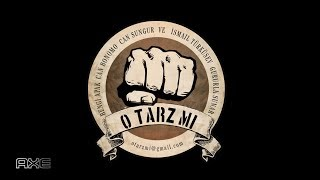 O TARZ MI w/AXE - S3B13 - 17 Nisan 2018 - Can Bonomo, Bengi Apak, İsmail Türküsev, Can Sungur