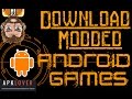 How To Download Modded Android Games - Unlimited Money, Health - APKLOVER