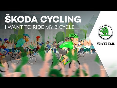 ŠKODA Cycling: I Want to Ride My Bicycle
