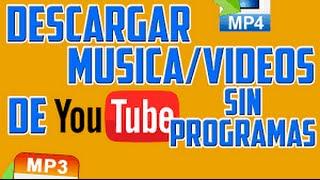 Como descargar Musica y Videos facilmente 2016 VEVO O NO VEVO