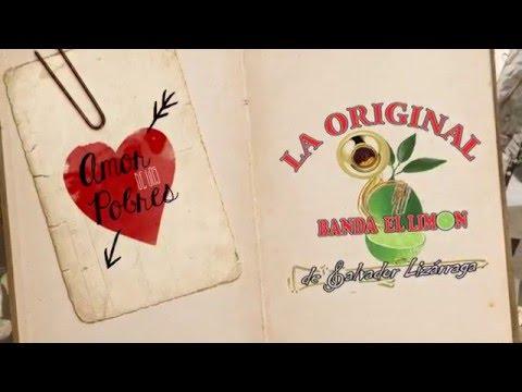 La Original Banda El Limón / Amor de los pobres (Vídeo Lyric)
