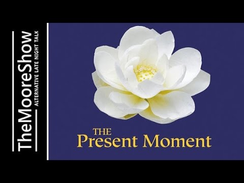 How To Come Into The Power Of Now and The Present Moment
