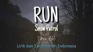 Run - Snow Patrol | Lirik dan Terjemahan Indonesia