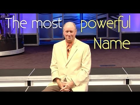 The Most Powerful Name - Pastor Jack R. Pidgeon