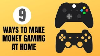 How To Make Money Playing Video Games At Home 2020