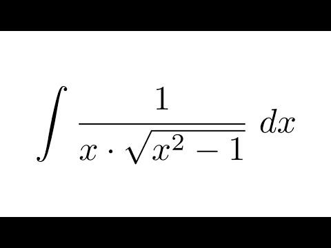 (Method 1) Integral of 1/(x*sqrt(x^2-1) (substitution)