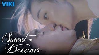 Video Sweet Dreams - EP1 | First Kiss [Eng Sub] download MP3, 3GP, MP4, WEBM, AVI, FLV Juli 2018