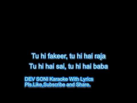 Sainath Tere Hazaron Haath Karaoke With Lyrics By DEV SONI.Pls.Like, Subscribe And Share.