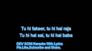 Sainath tere hazaron Haath karaoke with lyrics by DEV SONI.Pls.Like, subscribe and share.