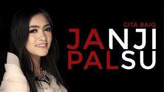 Download lagu GITA BAIQ - JANJI PALSU [OFFICIAL VIDEO LIRIK]