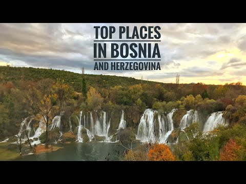 Top Places In Bosnia And Herzegovina