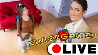 I'm going to KINDERGARTEN! LIVESTREAM GAMEPLAY