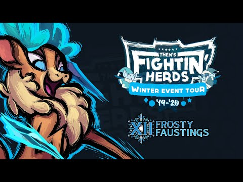 Them's Fightin' Herds Trailer - Frosty Faustings XII (2020)