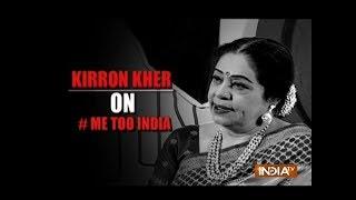 Kirron Kher opens up on #MeToo Movement