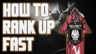 """Black Ops 2"" - ""How To Rank Up Fast"" (Easy XP) - ""Level Up Quickly Guide"""
