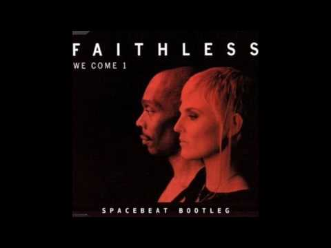 Faithless - We Come 1 (Spacebeat Bootleg)