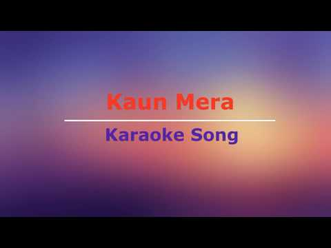 Hindi Karaoke Song || Kaun Mera - Special 26 || Male & Female Lyrics Below