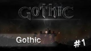 OK. Zagrajmy w Gothic - Początek przygody [#1]