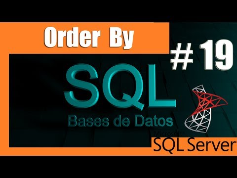 Tutoriales SQL Server #19 - Order by