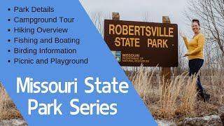 ℹ Guide To Robertsville State Park 🌲 Missouri State Park Series