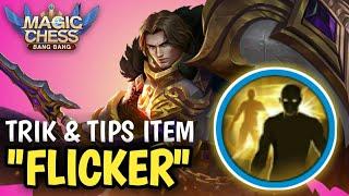 TIPS & TRIK MENGGUNAKAN ITEM FLICKER DI GAME MAGIC CHESS