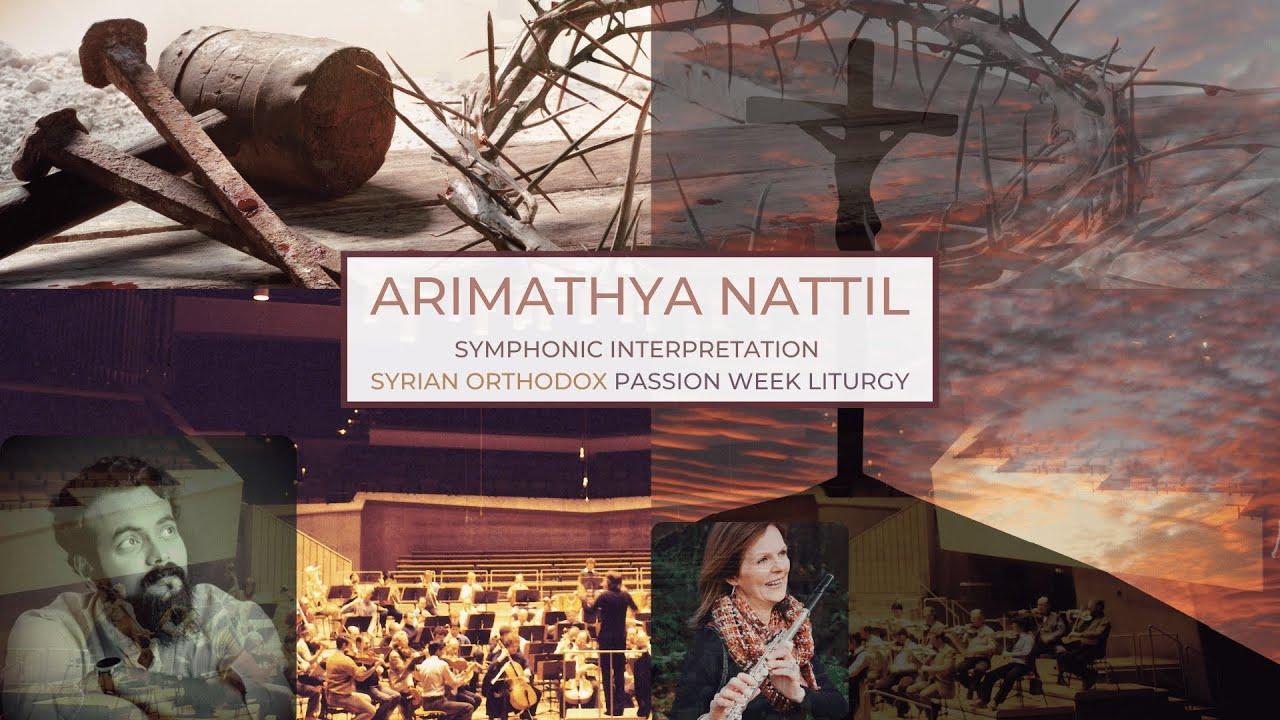 Arimathya Nattil | Passion Week Song | Jacobite Syrian Orthodox | Symphony Soundtrack