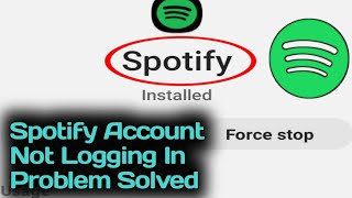 Fix Spotify Account Not Logging In Problem Solved