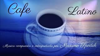 CAFE LATINO, EMPRESAS, RESTAURANTES, CAFETERIAS, HOTELES, EVENTOS, MUSICA AMBIENTAL ALEGRE ROMANTICA