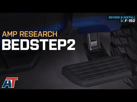 2015-2018 F150 Amp Research BedStep2 5.5 ft. or 6.5 ft. Bed Review & Install