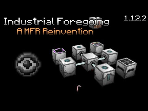 Industrial Foregoing [1.12.2]