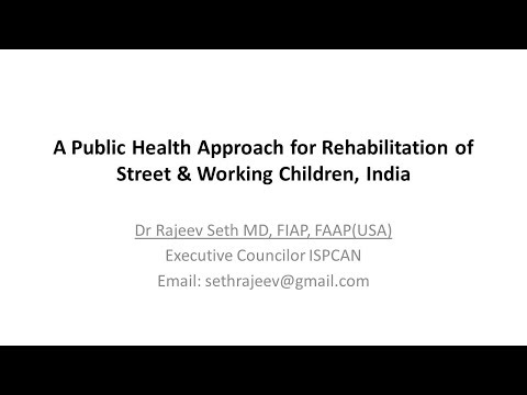 A Public Health Approach for Rehabilitation of Street Children