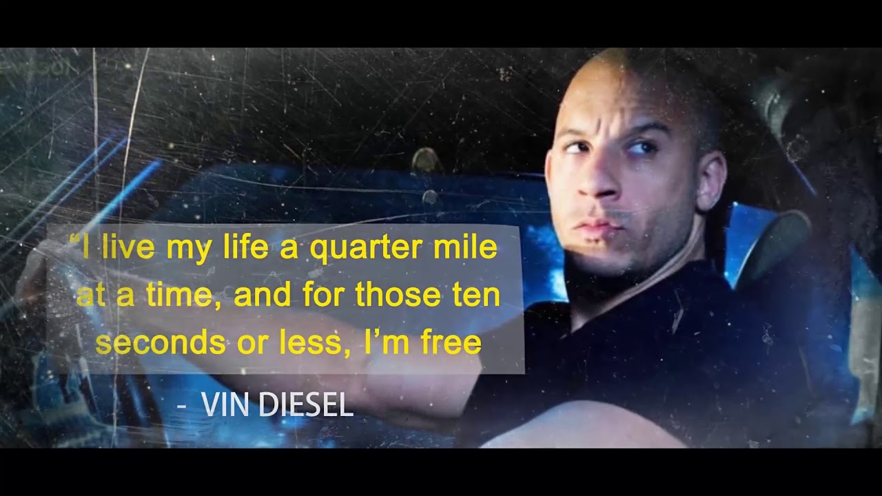 VIN DIESEL QUOTES - YouTube