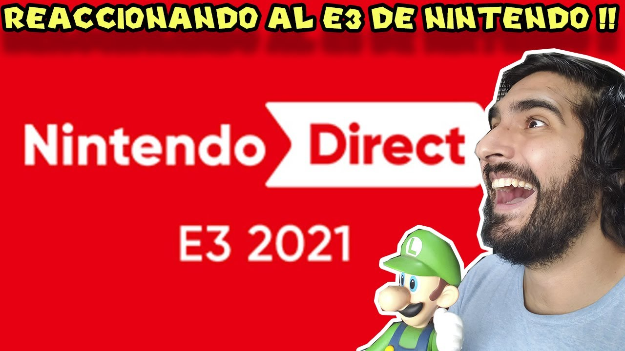 REACCIONANDO AL E3 DE NINTENDO !! - Pepe el Mago Juega