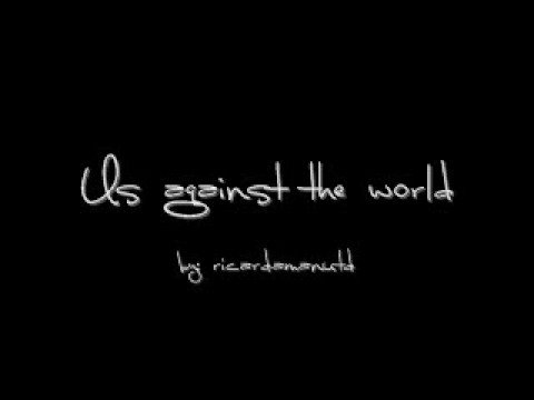Us against the world-female version