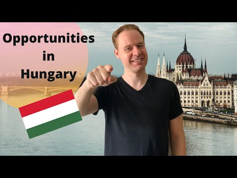Opportunities in Hungary / Doing Business in Hungary