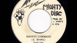 Cool Cat (Jackie Brown) - Knotty Command / Commandment Dub