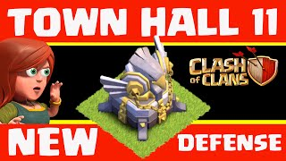 Clash of Clans TOWN HALL 11 РЎд Clash of Clans Update  РЎд NEW DEFENSE! РЎд