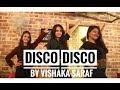 Disco Disco Vishaka Saraf Choreography mp3