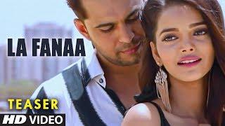 "Latest Song Teaser ""La Fanaa"" Aamir Shaikh, Aavya Gupta Full Song Releasing On 1st August"