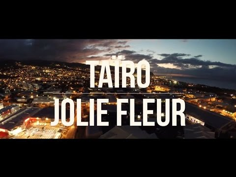 Taïro - Jolie Fleur [Clip Officiel]