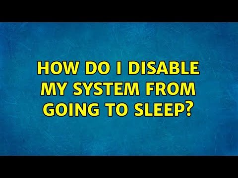Ubuntu: How Do I Disable My System From Going To Sleep?